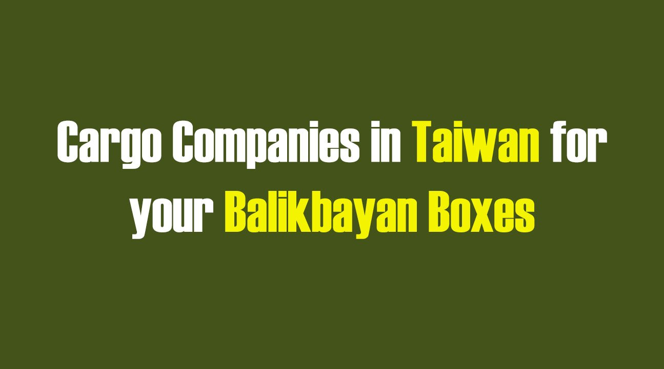 List of Cargo Companies in Taiwan for your Balikbayan Boxes