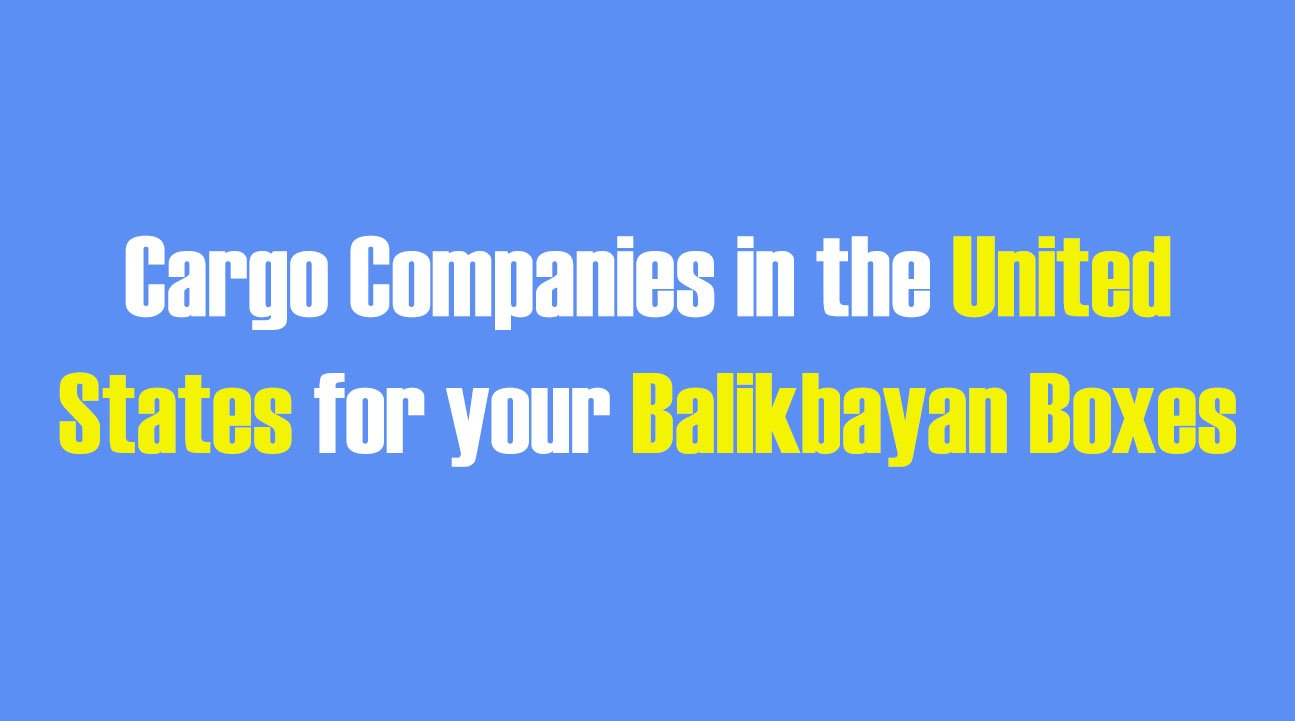 List of Cargo Companies in the USA for your Balikbayan Boxes