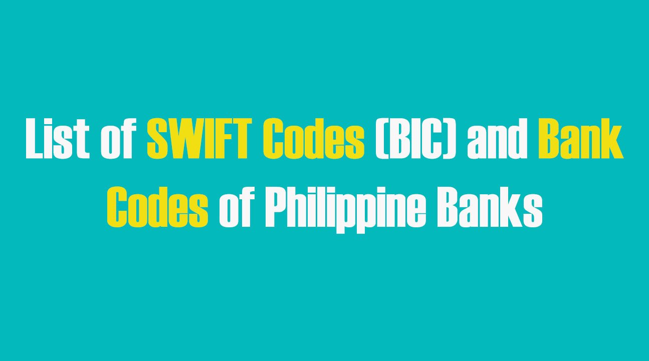 List of SWIFT Codes (BIC) and Bank Codes of Philippine Banks