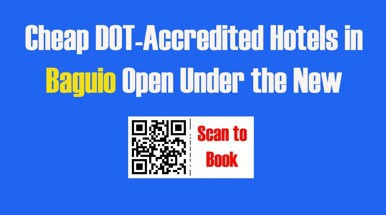 11 Cheap DOT-Accredited Hotels in Baguio Open Under the New Normal
