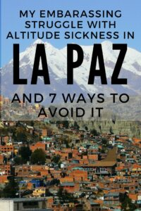 La Paz is the world's highest capital city, sitting 4000m above sea level. The altitude here is something I, and many others, are definitely not used to and boy didn't I find out the hard way! Click to learn about my embarrassing story and how you can avoid it