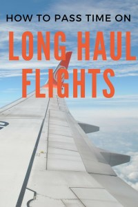 Going on a long haul flight is both exciting but also pretty boring. I've created some tips and tricks to stop you going insane and to help pass the time so you have a good flight and a great start to your trip