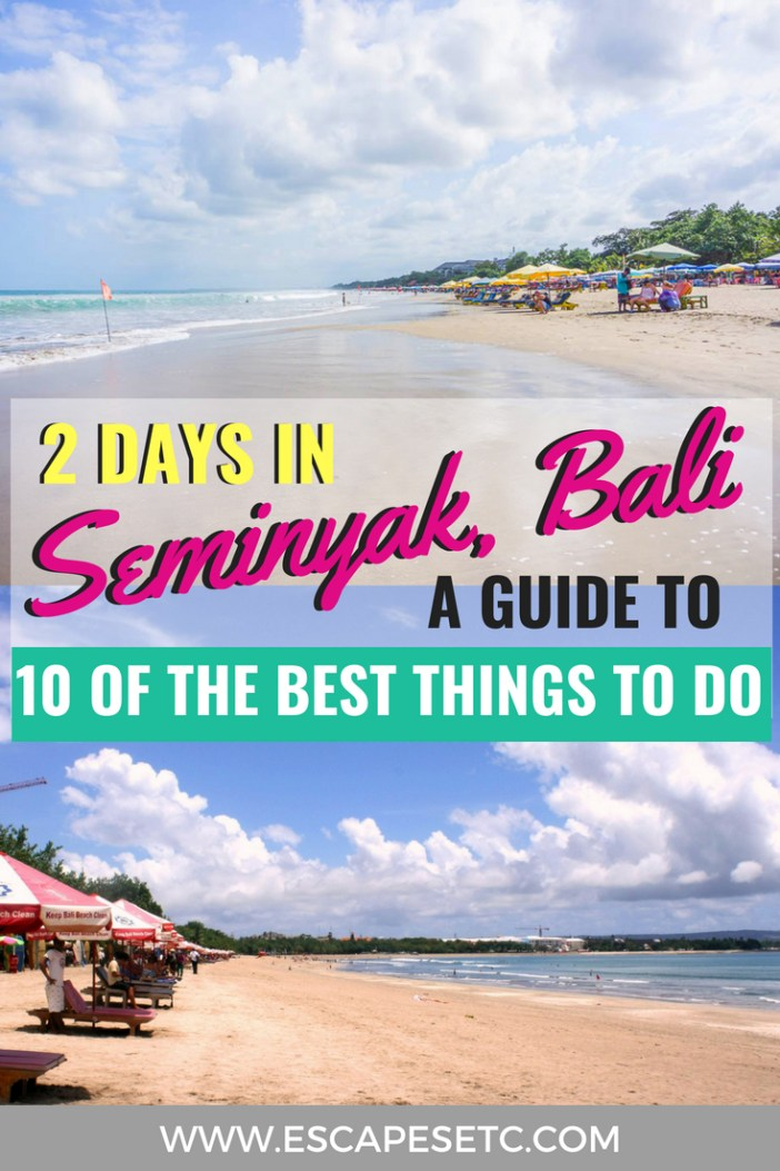 Planning a trip to Seminyak in Bali? Here's how to spend 2 days in Seminyak. #seminyak #bali #baliguide #2daysinseminyak