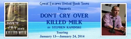 great escape tour banner large DON'T CRY OVER KILLED MILK448