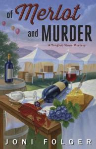 OF MURDER AND MERLOT