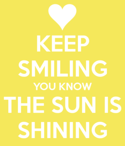 keep-smiling-you-know-the-sun-is-shining