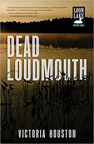 Dead Loudmouth A Loon Lake Mystery