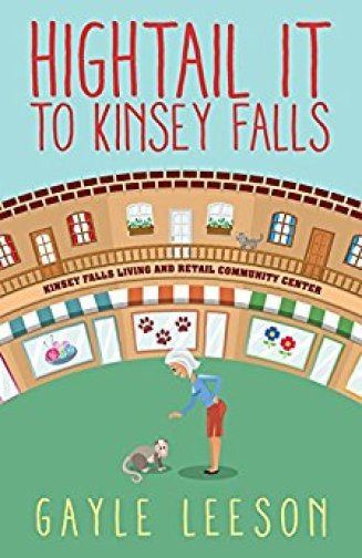 Hightail It to Kinsey Falls (Kinsey Falls Series) by Gayle