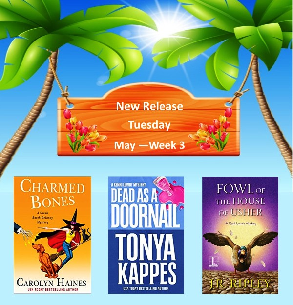 New Release Tuesday Cozy Mysteries MAY Week 3 2018
