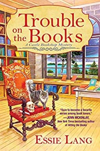 902ca4040e58 Review - Trouble on the Books: A Castle Bookshop Mystery by Essie ...