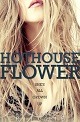Hothouse Flower - 80