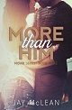 More Than Him - 80