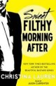 Sweet Filthy Morning After