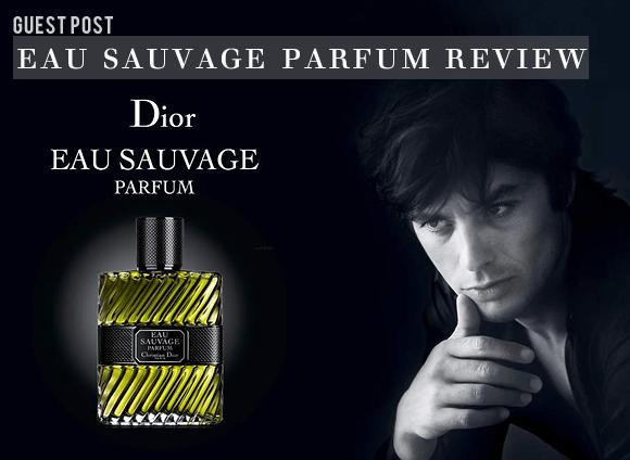 Dior Eau Sauvage Parfum Review
