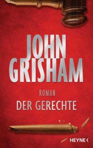 Der Gerechte von John Grisham