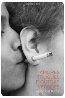 """Livro """"Amores, Truques e Outras Versões"""""""