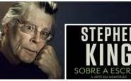 Stephen King: Sobre a Escrita