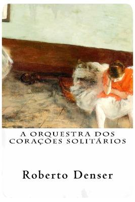 A Orquestra dos Corações Solitários