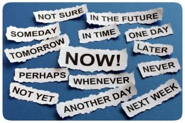 Desculpas Esfarrapadas - Procrastinação - Talvez - Ainda não - Outro dia - Semana que vem - Depois - Nunca - Agora