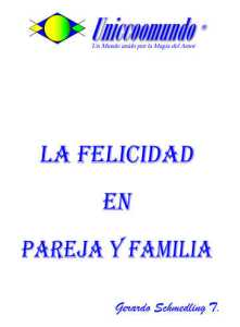 La felicidad en pareja y familia
