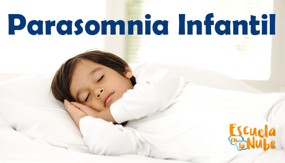 Parasomnias Infantiles