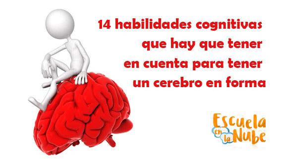 14 habilidades cognitivas