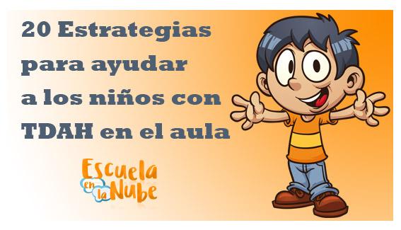 Estrategias para ayudar a los niños con TDAH en el aula
