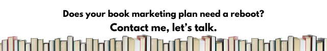 Stay with me here: the best book marketing campaigns include social media AND it is also true that social media doesn't sell books. Wait, what? Isn't that a contradiction? You'd think so but here's the thing: social media is an important key to exposure, and exposure sells books. Let me rephrase that: the right kind of social media sells books. Which is why I always say it's not about being everywhere, but everywhere that matters. There are a lot of different angles to consider with social media platforms, and you can get deep into which platform is best for your purposes as well as all kinds of analytics that can guide when and where you post. These are all worthy topics for advanced study. Today we're going back to basics as we consider the best book marketing campaign for you. Today's post, in fact, is all about helping you answer a question many authors struggle with: what the heck am I supposed to post? Authors often hop on social media sites without any idea of the demographic of the platform's users, with no knowledge of their own reader demographic, and without the faintest idea of what to say – and then they wonder why social media doesn't seem to be working for them. That is not the right way to approach social for your best possible book marketing campaign; not only is it wrong, but that approach will cost you a bunch of time and effort that you literally will never get back. Where Does Your Message Live on Social? Most of the time, social media frustration stems from authors struggling with the content they feel they should be posting. In response to the feeling that they should be active on social media, they post something that's not really relevant to their audience, though maybe it's top of mind. But the problem actually starts earlier than that because more often than not, authors are on the wrong social media site to begin with. I'm including a link to a social media quiz you can take, to determine the best site for you (see the Resources section b