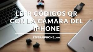 Cómo leer códigos QR con iPhone