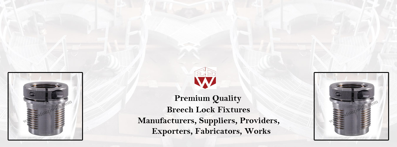 Breech Lock Fixtures, Breech Lock Fixtures Manufacturers