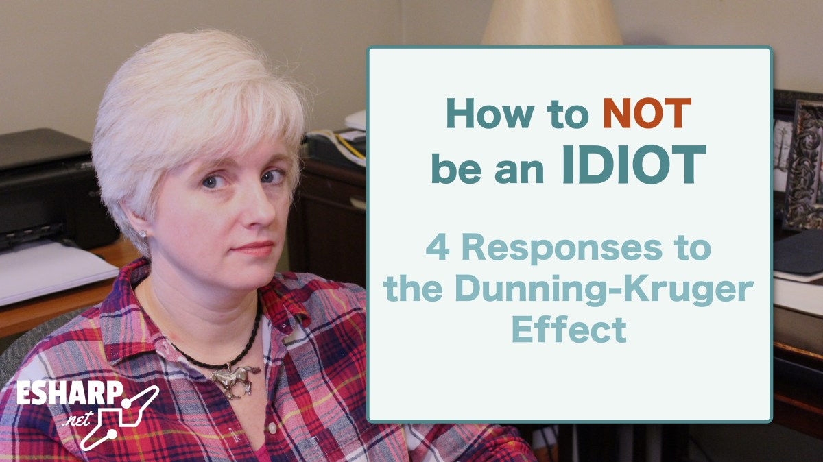 How to Not be an Idiot