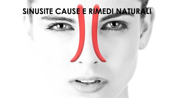 SINUSITE CAUSE E RIMEDI NATURALI