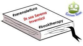 """#serenalettura, """"Libro terapia"""" con la Dr.ssa Serena Invernizzi"""