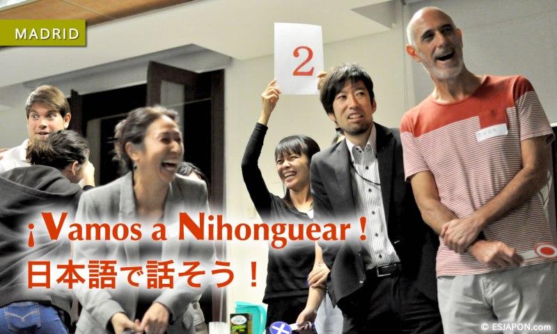 ¡Vamos a Nihonguear! ¡Vamos a hablar en japonés!  4ª edición de las sesiones de conversación en japonés en Fundación Japón, Madrid.