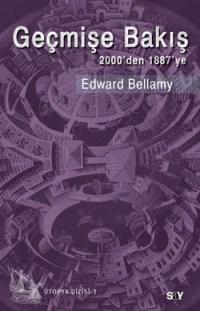 gecmise-bakis-Edward-Bellamy