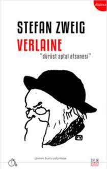 Verlaine-Durust-Aptal-Efsanesi-stefan-zweig