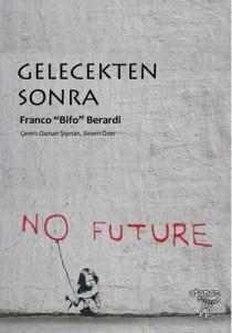 gelecekten-sonra-Franco-Bifo-Berardi