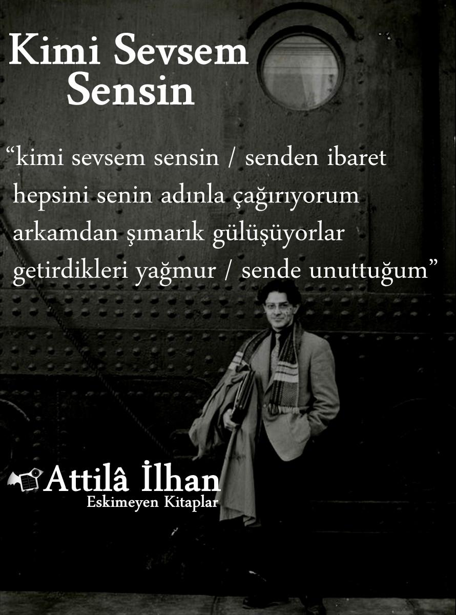Kimi Sevsem Sensin Attila Ilhan şiir Eskimeyenkitaplar
