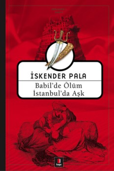 Babil-de-olum-İstanbul-da-Ask_İskender-Pala