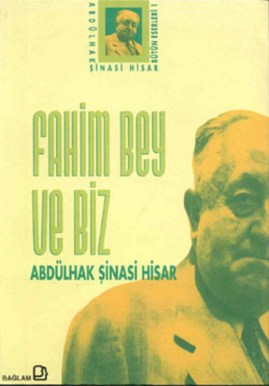 Fahim-Bey-ve-Biz-Abdulhak-sinasi-Hisar