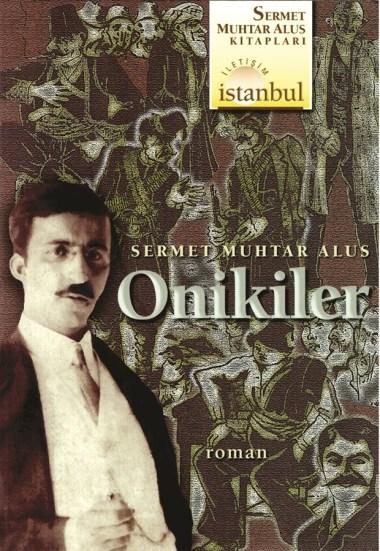 Onikiler-Sermet-Muhtar-Alus