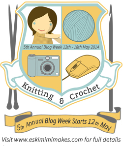 5th Annual Knitting & Crochet Blog Week 2014 on Eskimimi Makes
