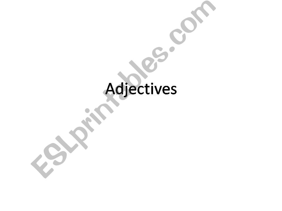 esl english powerpoints adjectives