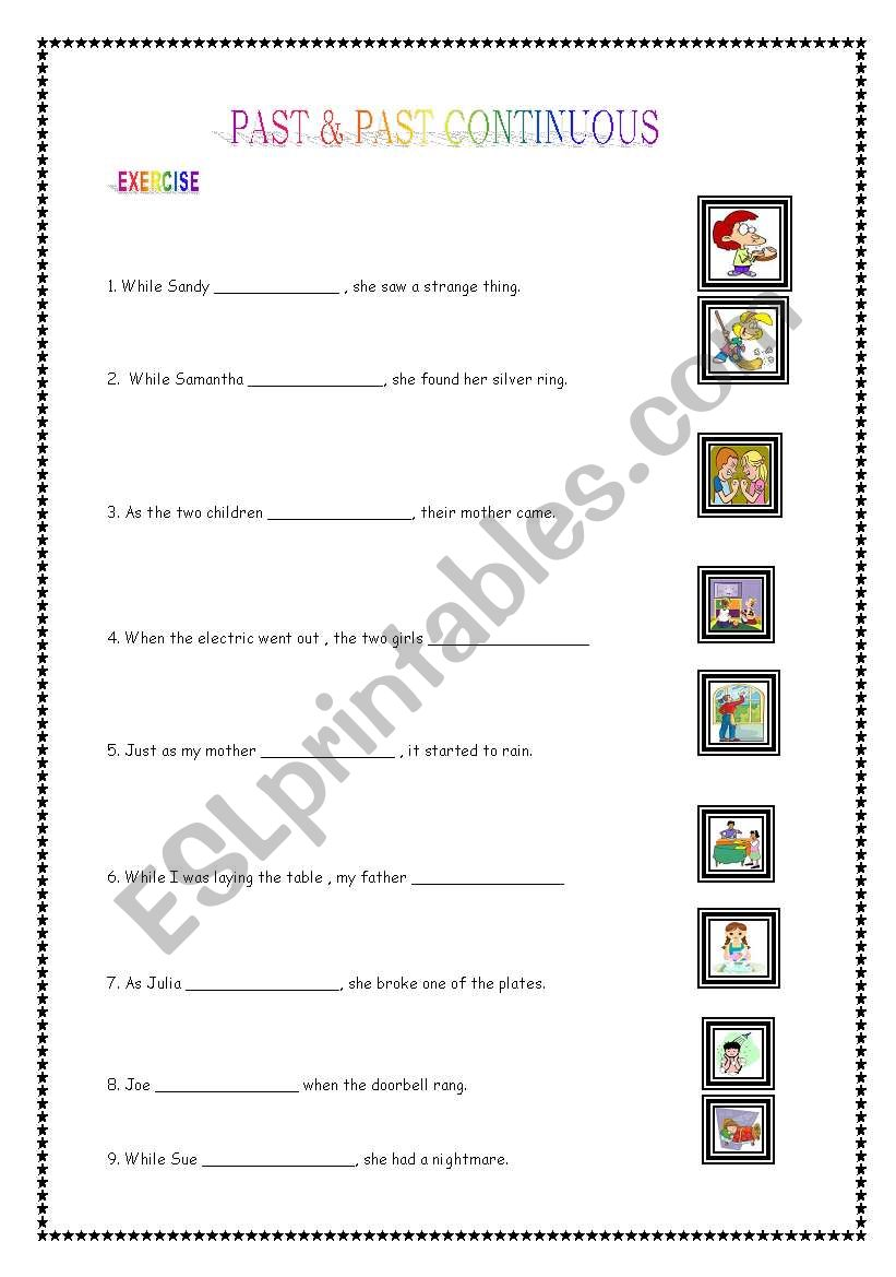 A NEAT EXERCISE WORKSHEET ON PAST AND PAST CONTINUOUS