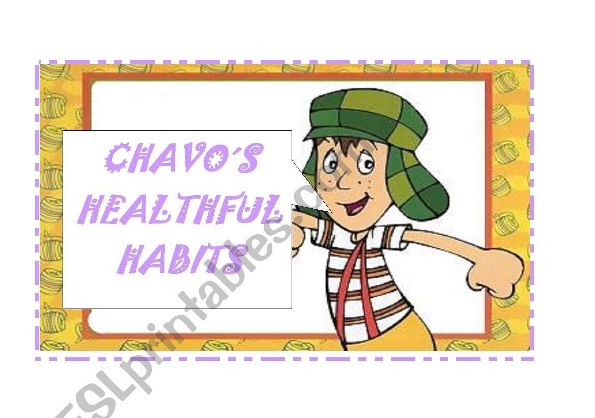 Chavo S Healthy Habits