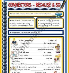 CONNECTORS - BECAUSE \u0026 SO - ESL worksheet by xani [ 1169 x 821 Pixel ]