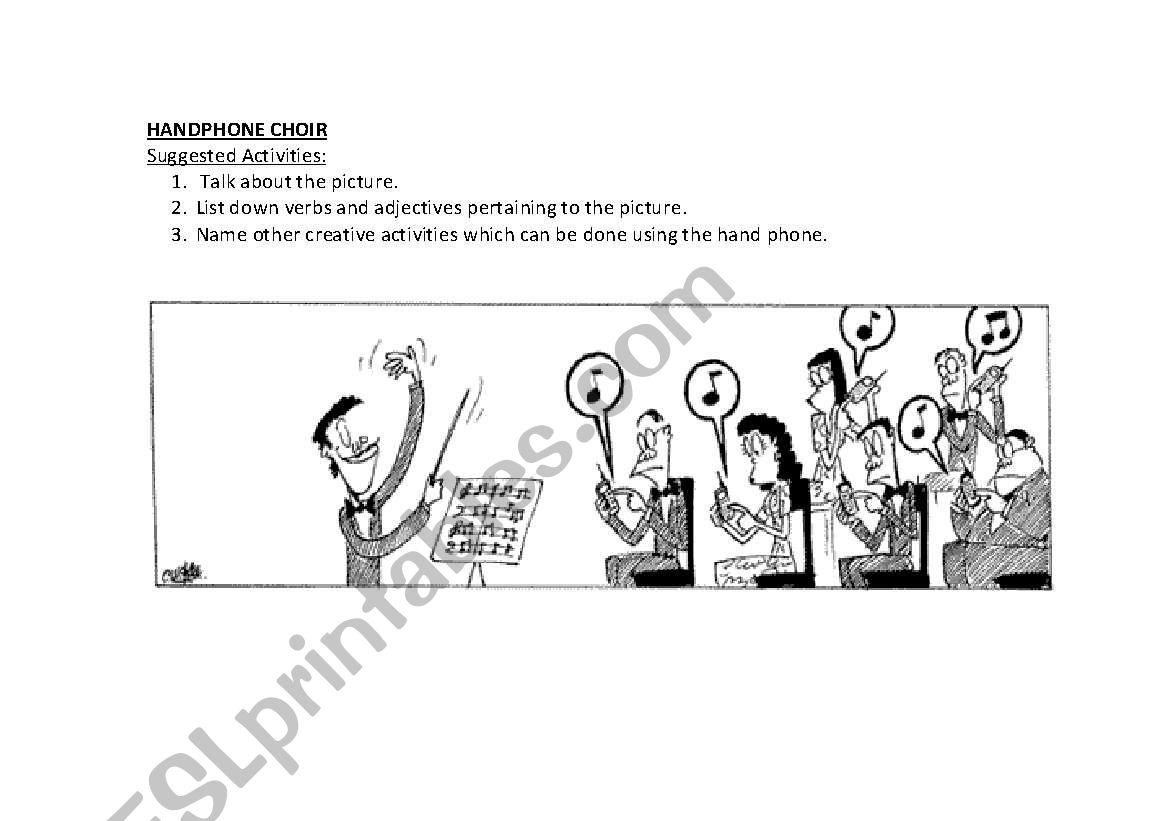 English worksheets: HANDPHONE CHOIR