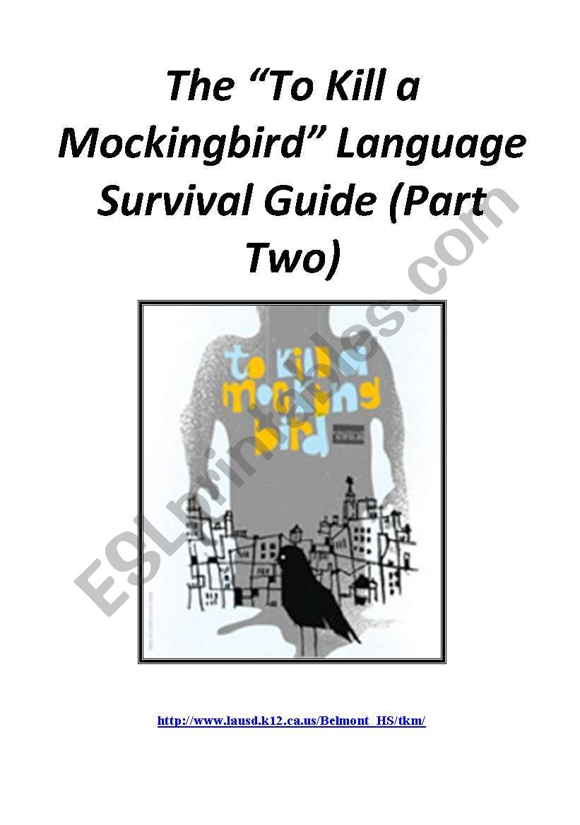 To Kill a Mockingbird Language Survival Guide (Part Two