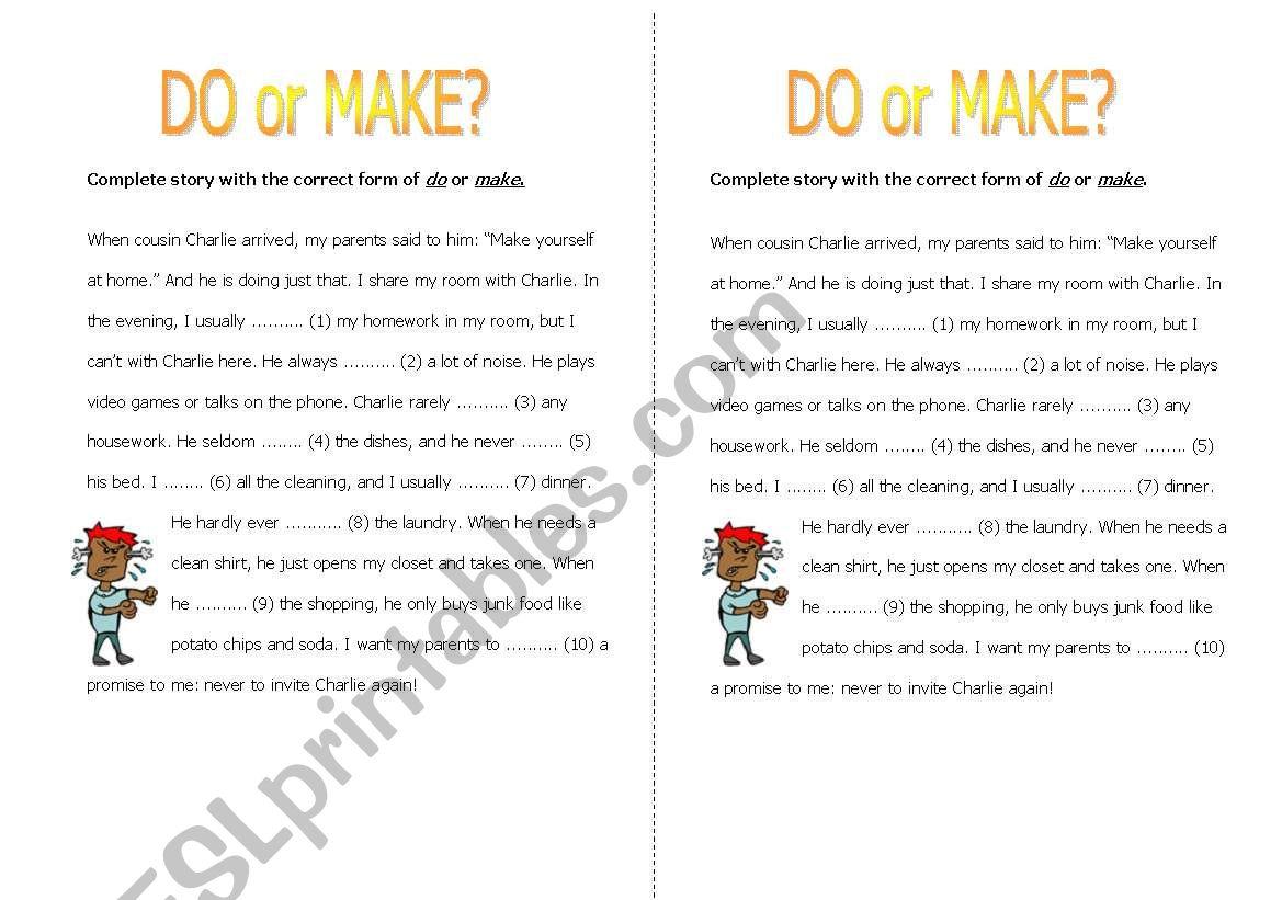 Do Or Make