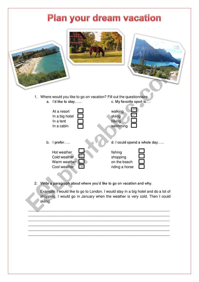 Plan Your Dream Vacation Esl Worksheet By Adrianecpieri